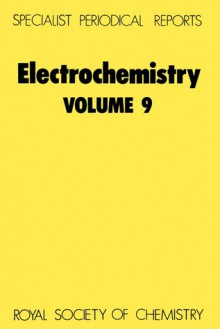 Electrochemistry: A Review of Recent Literature - Derek Pletcher, Royal Society of Chemistry
