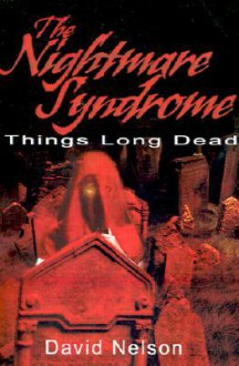 The Nightmare Syndrome - David Nelson