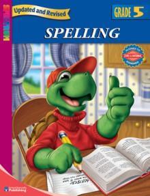 Spectrum Spelling, Grade 5 - School Specialty Publishing