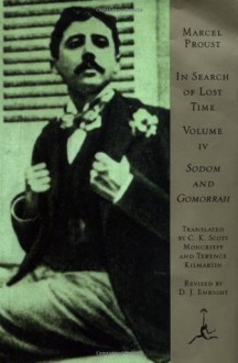 In Search of Lost Time, Volume IV: Sodom and Gomorrah (A Modern Library E-Book): 4 - Marcel Proust