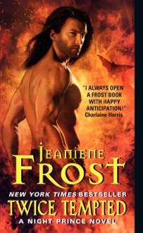 Twice Tempted - Jeaniene Frost