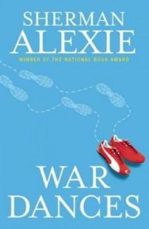 War Dances - Sherman Alexie