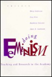 Doing Feminism: Teaching and Research in the Academy - Mary Anderson, Lisa Fine
