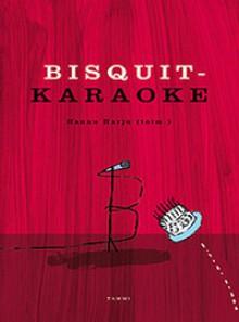 Bisquit-Karaoke - Hannu Harju