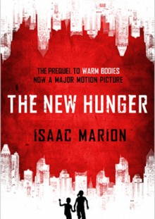 The New Hunger - Isaac Marion