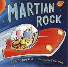 Martian Rock - Carol Diggory Shields, Scott Nash