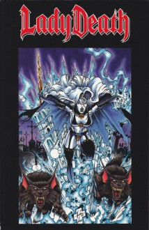 Lady Death, the reckoning: A tale of dark destiny told in three parts - Brian Pulido