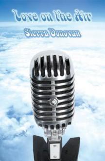 Love on the Air - Sierra Donovan