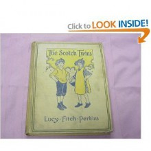 The Scotch Twins - Lucy Fitch Perkins