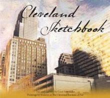 Cleveland Sketchbook - Carol Poh Miller
