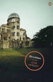 Hiroshima (Magnum Collection) - John Hersey