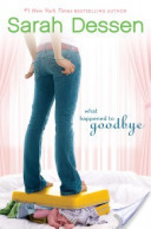 What Happened to Goodbye - 'Sarah Dessen'