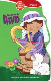 My Name Is David - Diane Stortz, Jodie McCallum