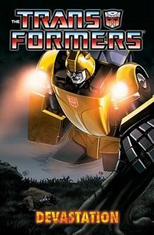 Transformers: Devastation - Simon Furman,E.J. Su,Nick Roche