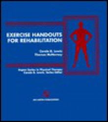 Exercise Handouts For Rehabilitation - Carol Bernstein Lewis, McNerney