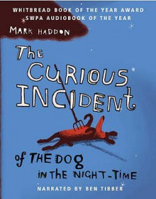 The Curious Incident Of The Dog In The Night-Time (Audio) - Mark Haddon, Ben Tibber