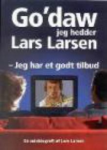 Go'daw jeg hedder Lars Larsen - Lars Larsen