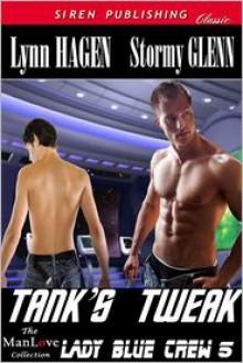 Tank's Tweak - Lynn and Glenn Hagen