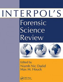 Interpol's Forensic Science Review - Niamh Daeid