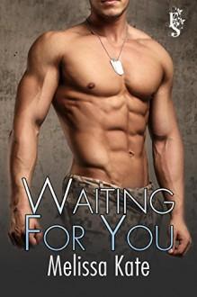 Waiting for You - Kate Mulvey;Kate Mulvey and Melissa Richards;Melissa Richards