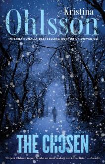 The Chosen: A Novel (The Fredrika Bergman Series) - Kristina Ohlsson