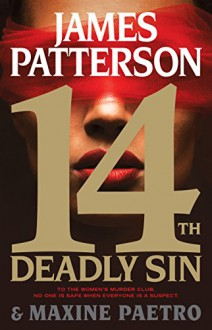 14th Deadly Sin (Women's Murder Club) - Maxine Paetro, James Patterson