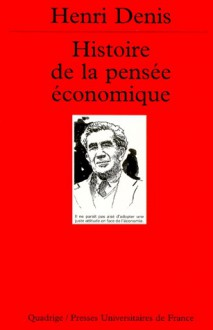 Histoire de la pensée économique - Henri Denis