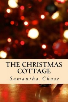 The Christmas Cottage - Samantha Chase