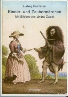 Kinder- und Zaubermärchen - Jincra Capek,Ludwig Bechstein