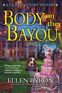 Body on the Bayou - Ellen Byron