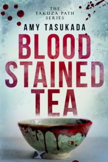 Blood Stained Tea - Amy Tasukada