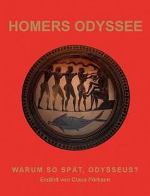 Homers Odyssee - Claus Prksen, Claus Prksen