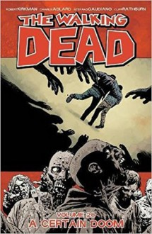 The Walking Dead Volume 28 - Robert Kirkman
