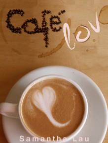 Café Lov - Samantha Lau