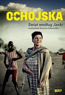 Swiat wedlug Janki - Ochojska Janina