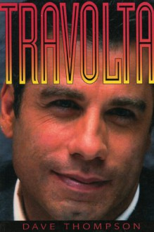 Travolta - Dave Thompson