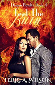 Feel the Burn - Terri A. Wilson