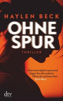 Ohne Spur - Haylen Beck,Shenja Lacher,Der Hörverlag