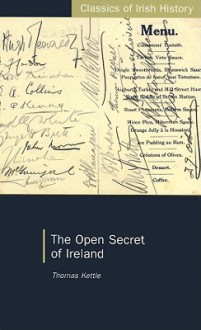 The Open Secret of Ireland - Thomas Kettle