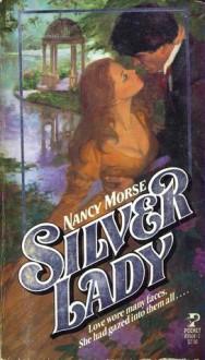 Silver Lady - Nancy Morse