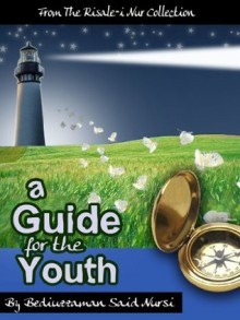 Guide for Youth (Translated) (Risale-i Nur Collection) - Said Nursi