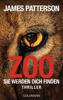 Zoo: Sie werden dich finden - Michael Ledwidge, Helmut Splinter, James Patterson