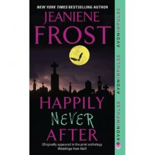 Happily Never After (Night Huntress, #1.5) - Jeaniene Frost