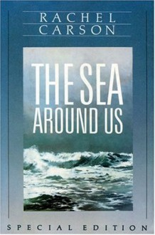 The Sea Around Us, Special Edition - Rachel Carson
