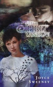 The Spirit Window - Joyce Sweeney