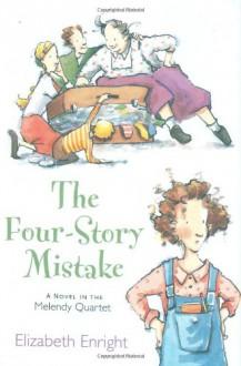 The Four-Story Mistake - Elizabeth Enright