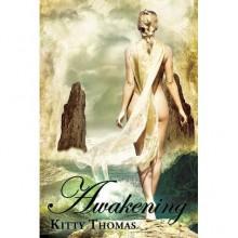 Awakening - Kitty Thomas
