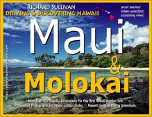 Driving & Discovering Hawaii: Maui & Molokai - Richard Sullivan
