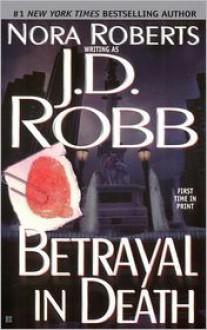 Betrayal in Death (In Death Series #12) -