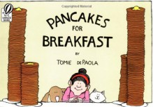 Pancakes for Breakfast - Tomie dePaola